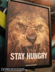 STAY HUNGRY - A2 Poster - CutAndJacked Shop  - 4