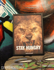 STAY HUNGRY - A2 Poster - CutAndJacked Shop  - 5
