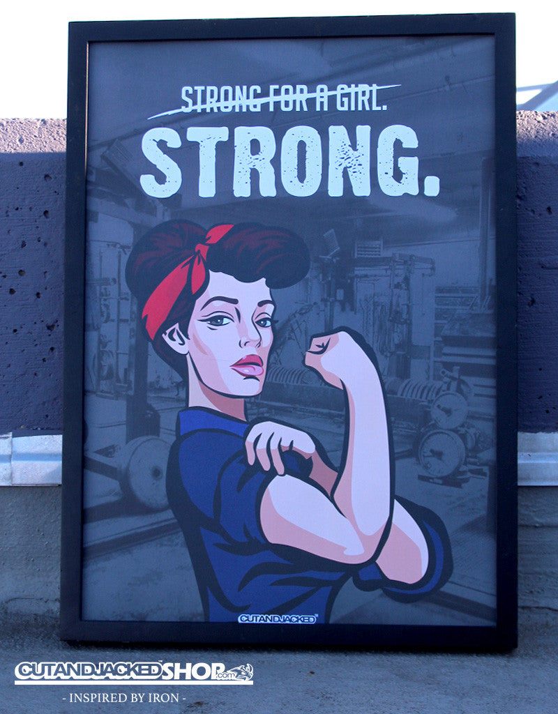 Strong For A Girl - A2 Poster - CutAndJacked Shop  - 1