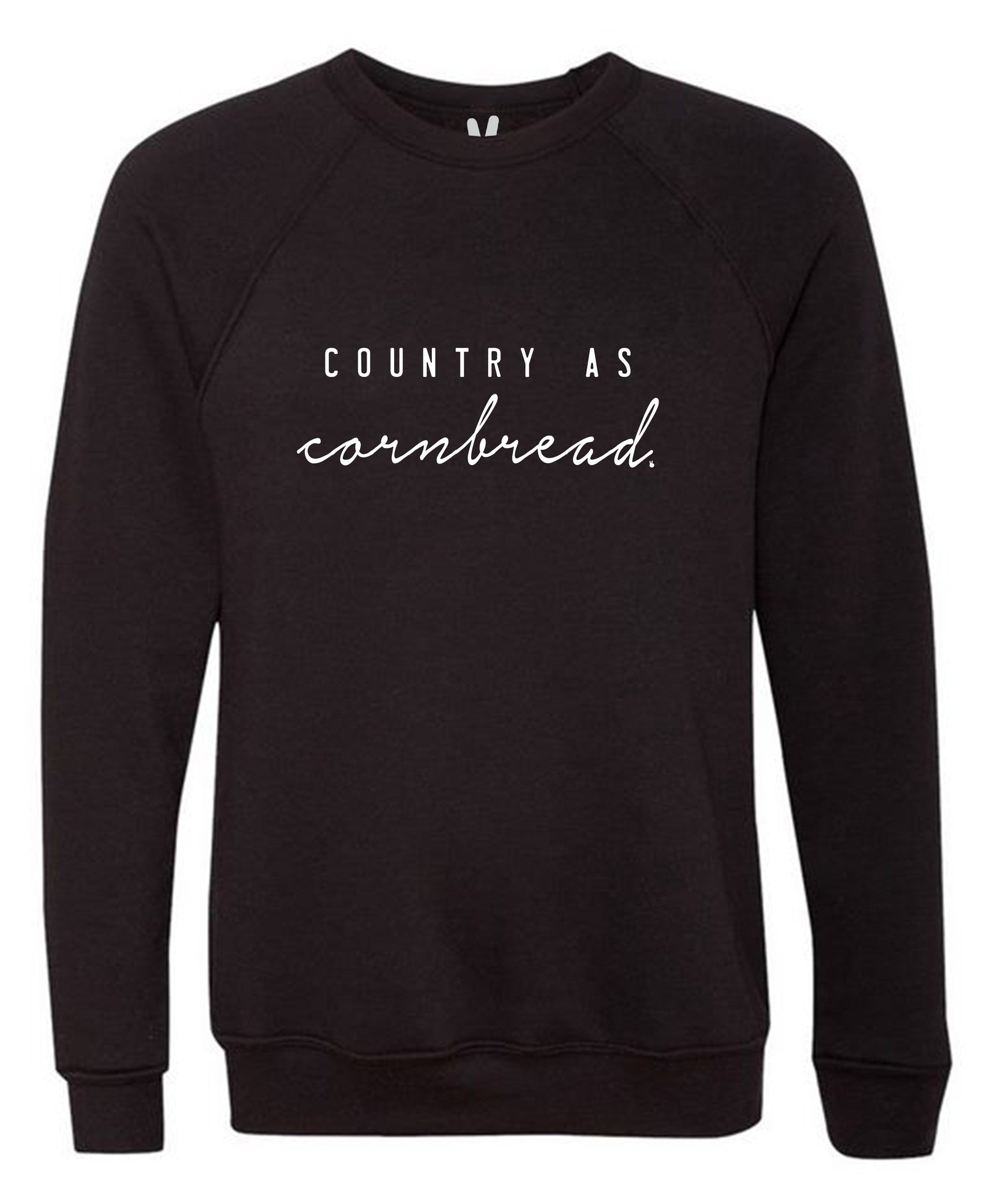 COUNTRY AS CORNBREAD Danny Sweatshirt