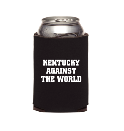 KENTUCKY AGAINST THE WORLD Koozie