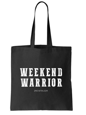 WEEKEND WARRIOR Tote Bag
