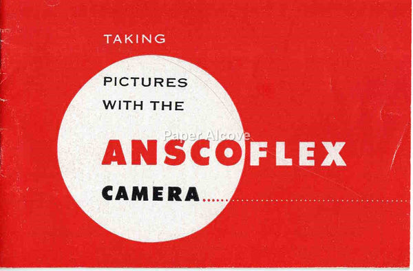 Anscoflex Camera vintage original instruction manual booklet 1953 Taking Pictures With the Ansco Binghamton NY