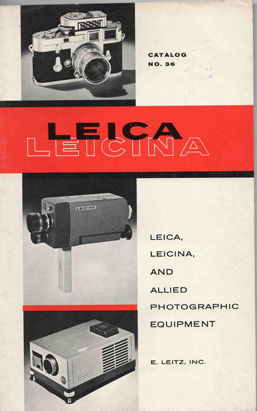 Leica Leicina vintage original camera and photographic equipment Catalog No. 36 1962 E. Leitz Inc. Reitman Cleveland OH