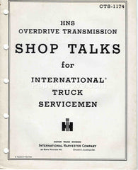 International Truck Shop Talks HNS Overdrive Transmission 1954 original vintage manual CTS-1174 IH International Harvester