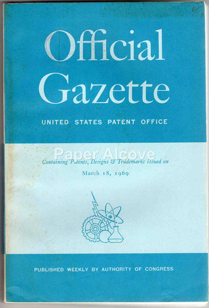 U.S. Patent Office Official Gazette March 18, 1969 Vol. 860 No. 3 original vintage periodical search designs trademarks