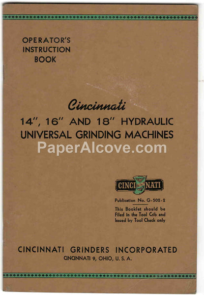 "Cincinnati 14"" 16"" 18"" Model ER Hydraulic Universal Grinding Machine 1946 Operator's Instruction Book vintage original old manual"