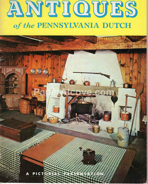 Antiques of the Pennsylvania Dutch 1977 vintage booklet Elmer L. Smith