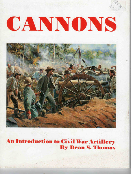 Cannons Civil War Artillery Dean S. Thomas 1995 military history booklet