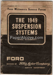 Ford Mechanics Service Forum 1949 Suspension Systems Wheel Alignment Booklet