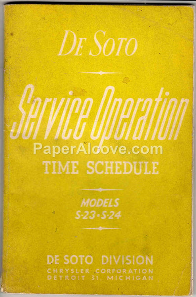 De Soto S-23 S-24 Service Operation Time Schedule 1955 Booklet