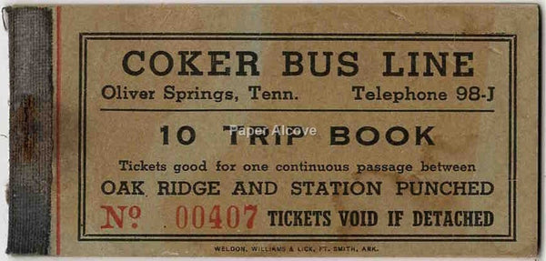 Coker Bus Line Oak Ridge Tennessee vintage old 1940s Unpunched Ticket Book Oliver Springs Manhattan Project WWII