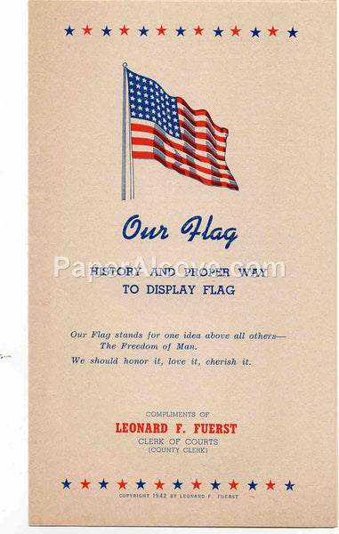 Our Flag History and Proper Way to Display Flag 1942 vintage original old WWII booklet American Leonard F. Fuerst Cuyahoga County Clerk Ohio