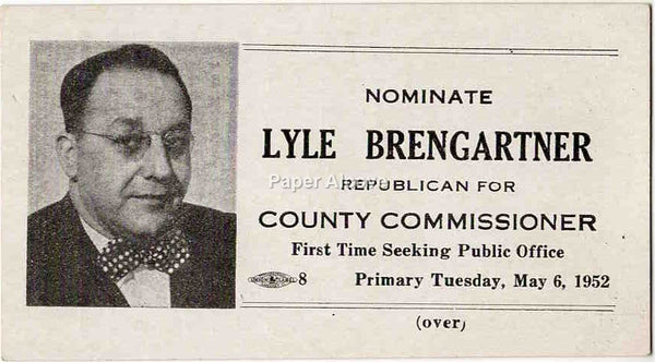 Lyle Brengartner Republican Erie County Commissioner Ohio 1952 vintage election card political history politics