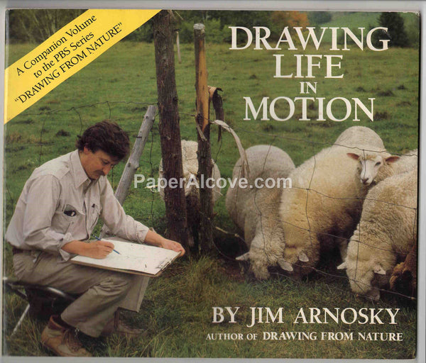 Drawing Life in Motion vintage 1987 Jim Arnosky old art instruction book