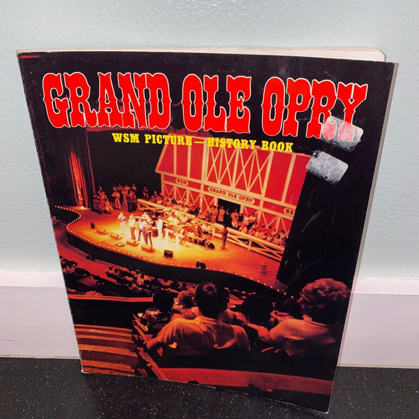 Grand Ole Opry WSM Picture History Book 1984 Vol 7 Edition 3