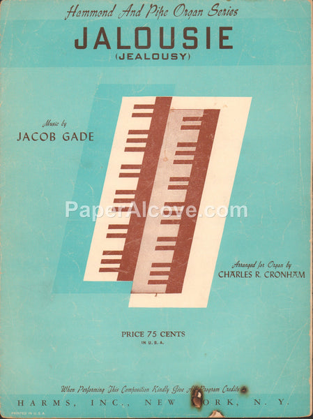 Jalousie Jealousy hammond and pipe organ 1946 vintage sheet music Jacob Gade Charles R. Cronham