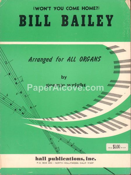 Won't You Come Home Bill Bailey for All Organs 1958 old vintage sheet music George Wright Hall Publications North Hollywood CA organ
