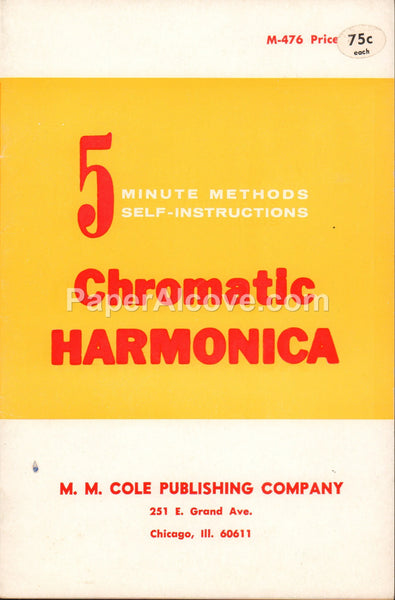 Chromatic Harmonica 5 Minute Methods Self-Instruction 1966 vintage music instruction song book M.M. Cole Publishing Chicago