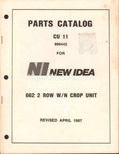 New Idea 662 2 Row W/N Crop Unit 1987 original vintage Parts Catalog CU 11 old farm equipment