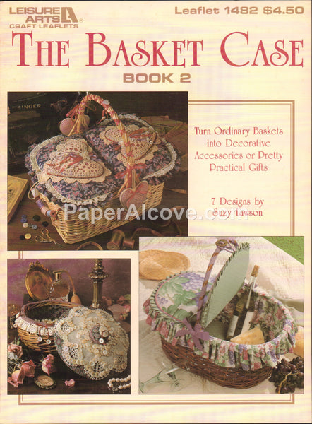 Basket Case Book 2 1992 vintage original decorated gift baskets pattern book Leisure Arts Leaflet 1482
