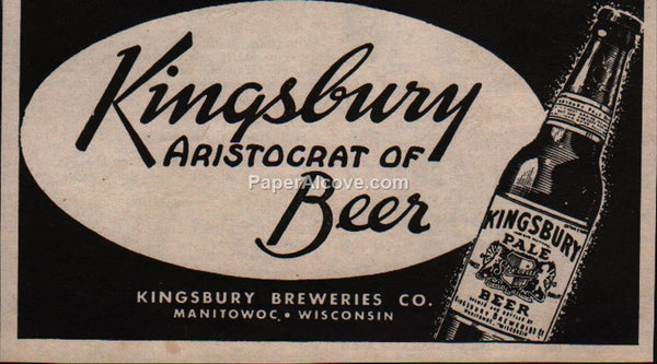 Kingsbury Breweries Aristocrat of Beer 1945 vintage original old magazine ad Manitowoc