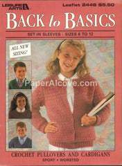 Back to Basics Crochet Pullovers and Cardigans children's 1993 vintage original Leisure Arts pattern book leaflet 2448