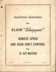 Elgin Skipper Remote Speed and Gear Shift Control for 12 HP Motor 1957 vintage original old Installation Instructions
