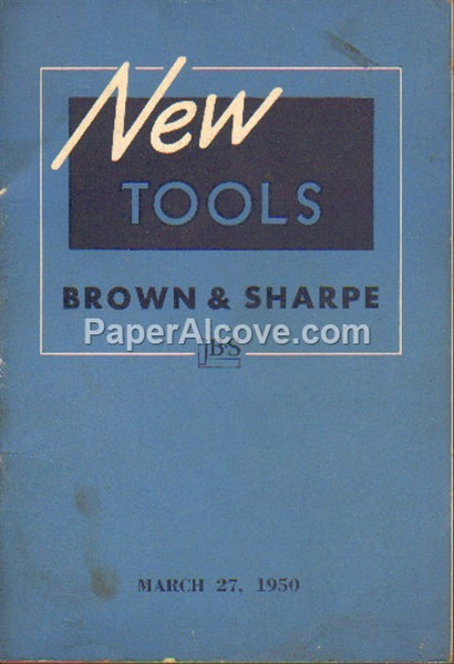 Brown & Sharpe New Tools 1950 vintage original old catalog