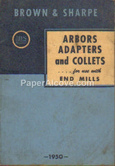 Brown & Sharpe Arbors Adapters and Collets for use with End Mills 1950 vintage original old catalog