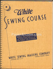 White Sewing Machine Course 1940 original vintage manual Cleveland Ohio