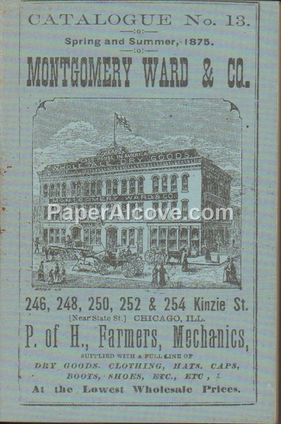 Montgomery Ward & Co. Catalogue No. 13 1875 vintage facsimile department store catalog