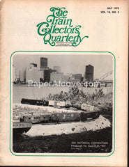 Train Collectors Quarterly July 1972 original vintage tinplate railroad magazine Pittsburgh convention