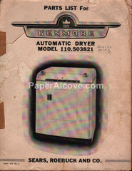 Kenmore Automatic Dryer Model 110.503821 parts list 1951 vintage original manual