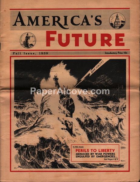 America's Future - Fall 1939 - Anti-War Conservative Isolationist Frank Gannett magazine