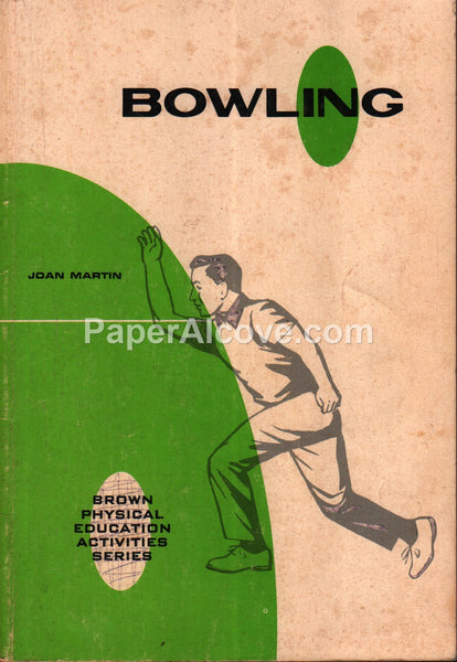 Bowling Brown Physical Education Activities Series Joan Martin 1966 book