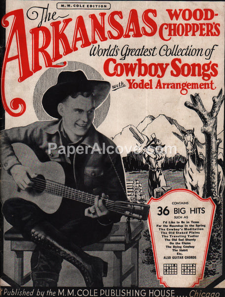 Arkansas Wood-Chopper's Cowbow Songs yodeling for Guitar 1932 original vintage music song book