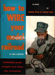 How to Wire Your Model Railroad 1968 book Linn H. Westcott toy trains