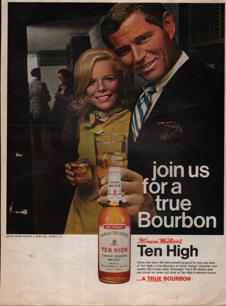 Ten High Bourbon Whiskey Join Us Hiram Walker 1970 vintage print ad
