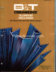 B&T Metals Chromedge Aluminum Mouldings 1975 building products catalog