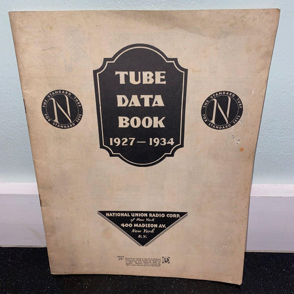 Tube Data Book 1927-1934 National Union Radio