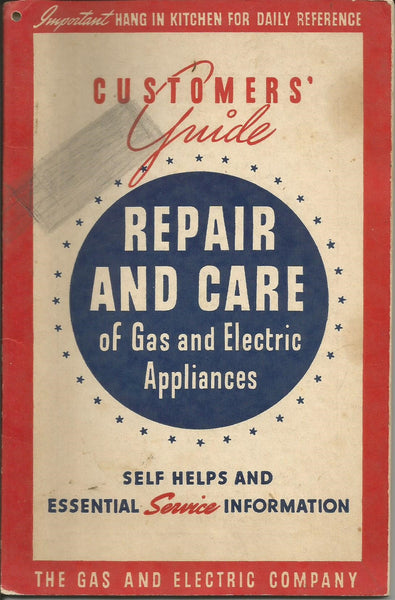 Customer's Guide Repair and Care of Gas and Electric Appliances 1950s Booklet Consolidated Gas Electric Light & Power Co. of Baltimore MD