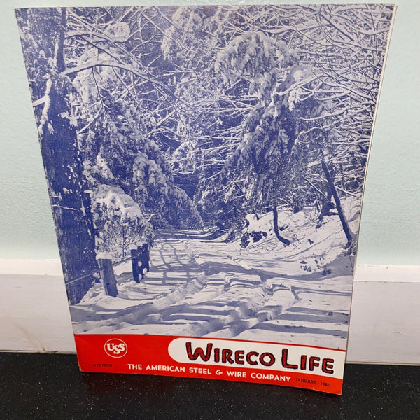 Wireco Life January 1946 vintage magazine USS American Steel & Wire Employee