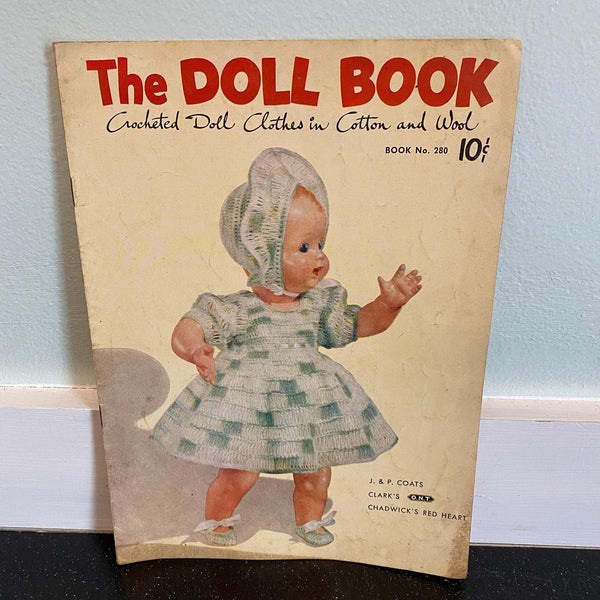 Doll Book No. 280 Vintage Sep 1951 Crocheted Clothes