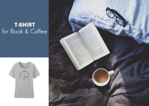 T-Shirt for Book & Coffee