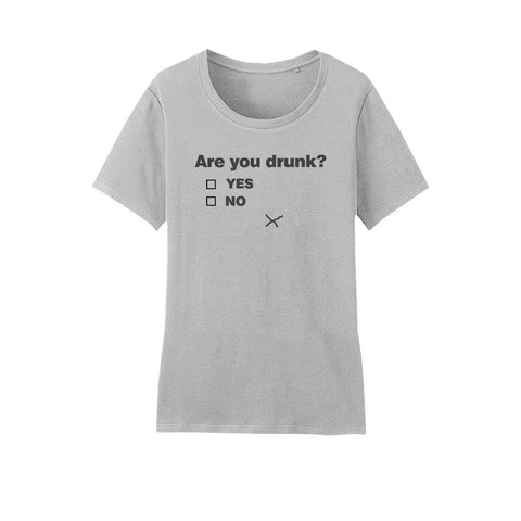 Are You DrunK Funny Text Printed Cotton T-Shirt