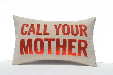 Call Your Mother Embroidered Pillow Cover, Decorative Cushion