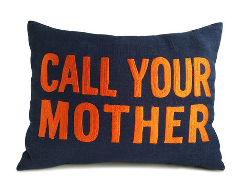 Call Your Mother Pillow Cover, Linen Pillow Case For The Dorm