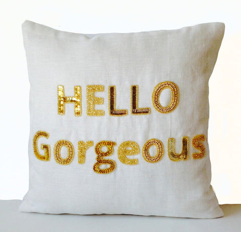 Ivory Hello Gorgeous Throw Pillow, Gold Accent Pillows, Gold sequin pillow,Decorative pillow