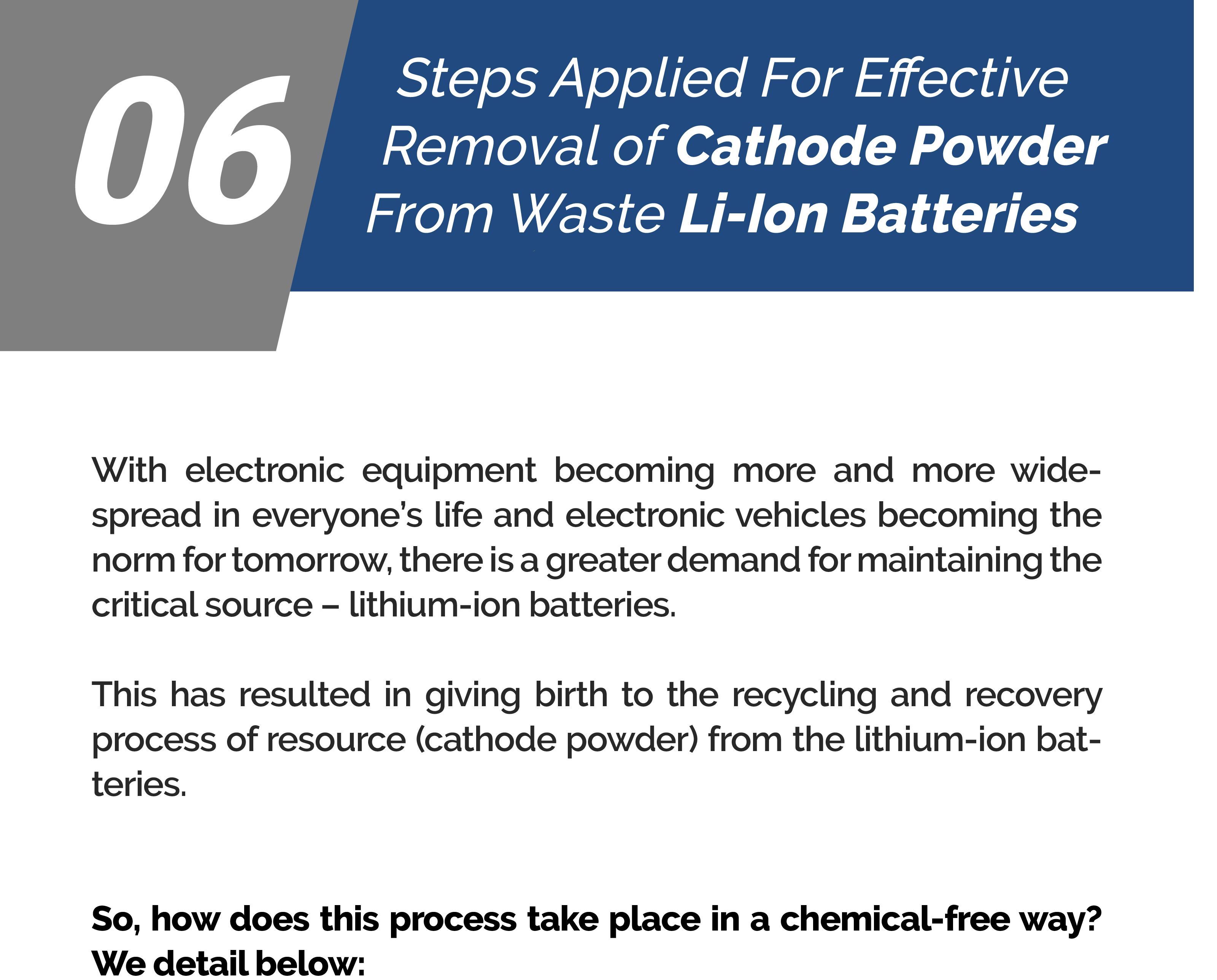 06 Steps Applied For Effective Removal Of Cathode Powder From Waste Li-Ion Batteries